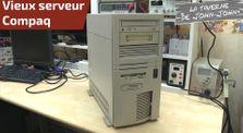 Remise en route serveur Compaq ProSignia 300 by Informatique - Redémarrages vieux PC